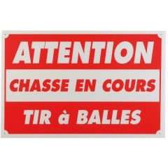 ATTENTION CHASSE EN COURS TIR A BALLE DIM 60 X 80 CM AKYLUX
